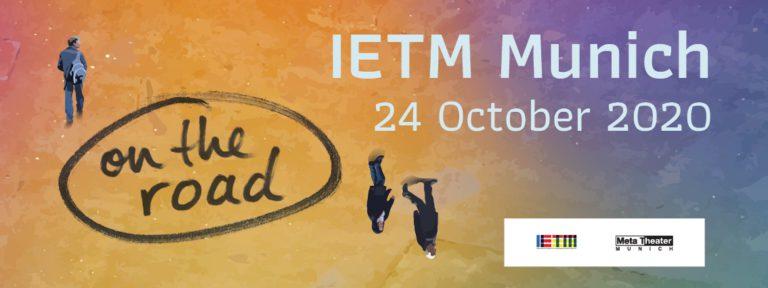 On the Road Munich 2020 // IETM / Meta Theater